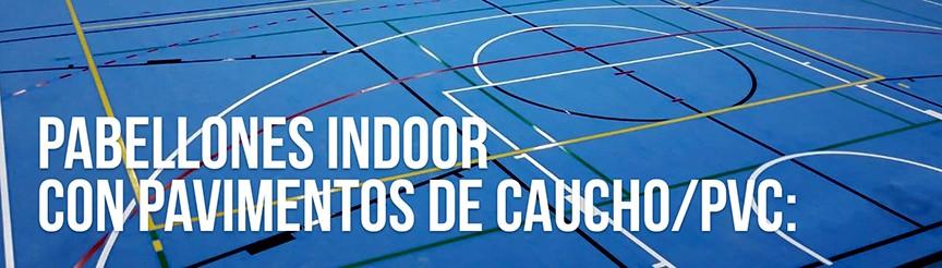 Mantenimiento del pavimento en pabellones indoor con pavimentos de caucho / PVC